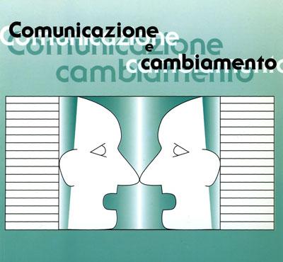 comunicazione e cambiamento
